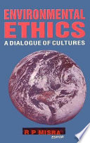 Environmental Ethics   A Dialogue Of Cultures