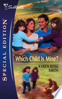 Which Child Is Mine