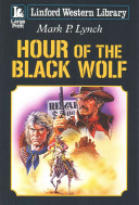Hour of the Black Wolf
