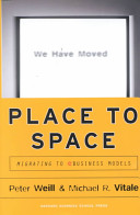 Place to Space: Migrating to Ebusiness Models