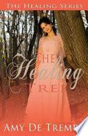 Ebook The Healing Tree Epub Amy De Trempe Apps Read Mobile