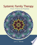 Systemic Family Therapy To Marriage And Family Therapy Theory At