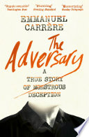 The Adversary by Emmanuel Carre