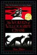 The Wolves Of Willoughby Chase : cousin sylvia when bonnie's parents leave willoughby chase...