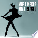 What Makes That Black