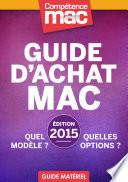 Guide d'achat Mac 2015 • Quel modèle ? Quelles options ?