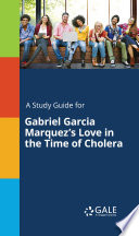 download ebook a study guide for gabriel garcia marquez's love in the time of cholera pdf epub