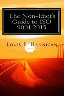 The Non Idiot s Guide to ISO 9001