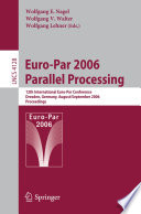 Euro Par 2006 Parallel Processing