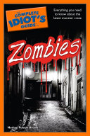 The Complete Idiot's Guide to Zombies The World Of Vampires Werewolves