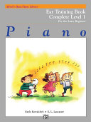 Alfred's Basic Piano Library - Ear Training Book, Complete Level 1 (1A/1B)