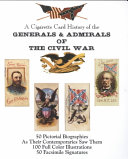 A Cigarette Card History of the Generals   Admirals of the Civil War