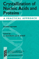 Crystallization Of Nucleic Acids And Proteins book