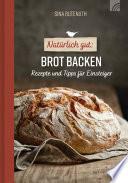 Nat Rlich Gut Brot Backen