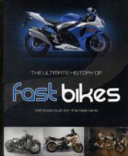 The Ultimate History Of Fast Bikes