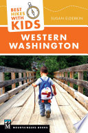 Best Hikes with Kids  Western Washington