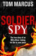 SOLDIER SPY SIGNED COPIES