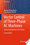 Vector Control of Three Phase AC Machines