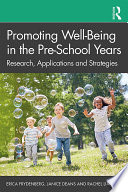 Promoting Well Being In The Pre School Years