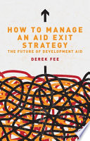 How to Manage an Aid Exit Strategy Agree That Aid As We Know It
