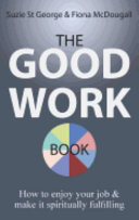 The Good Work Book