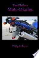 The Philzer Moto Diaries