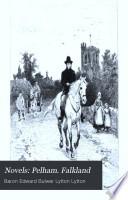 Novels  Pelham  Falkland Book PDF