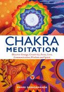 Chakra Meditation : chapter then focuses on one main chakra,...