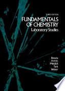 Fundamentals of Chemistry  Laboratory Studies