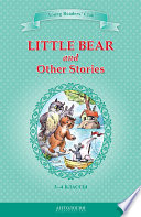 Little Bear and Other Stories                                                                             3 4