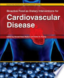 Bioactive Food as Dietary Interventions for Cardiovascular Disease