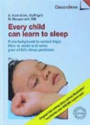 Every Child Can Learn To Sleep