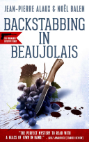 Backstabbing in Beaujolais To Kickstart His New Wine Business
