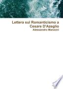 Lettera sul Romanticismo a Cesare D Azeglio