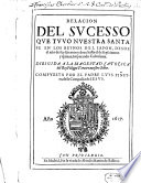 Relacion del successo que tuvo nuestra santa fe en los Reynos del Japon desde el a  o 1612   1615  Imperando Cubosama