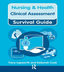 Nursing & Health Survival Guide: Clinical Assessment