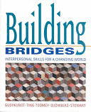 Building Bridges: Interpersonal Skills for a Changing World