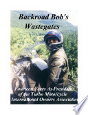 Motorcycle Road Trips  Vol  2  Wastegates     Fourteen Years As President of the Turbo Motorcycle Owners Association
