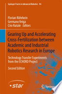 Gearing Up and Accelerating Cross   fertilization between Academic and Industrial Robotics Research in Europe  Book PDF
