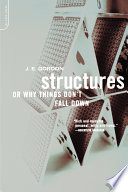 Structures  Or  Why Things Don t Fall Down