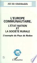 L'Europe communautaire, l'Etat-nation et la société rurale