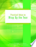 Practical Ideas to Wrap Up the Year : Grades 4-8 Grades 4 8 Is For The End