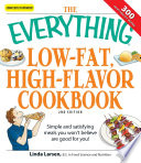 The Everything Low Fat High Flavor Cookbook