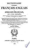 Dictionnaire classique français-anglais et anglais-français par S. S., rédigé de nouveau d'après les meilleurs dictionnaires publiés en France ... par Shrubsole et Thiébaut. Sixième édition