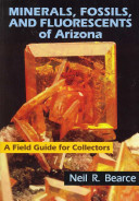 Minerals  Fossils  and Fluorescents of Arizona