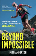 Beyond Impossible