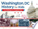 Washington  DC  History for Kids