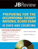 Preparing for the Occupational Therapy National Board Exam