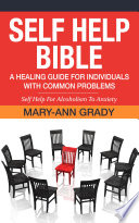 Self Help Bible A Healing Guide For Individuals With Common Problems