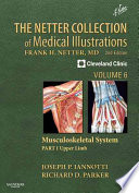 The Netter Collection Of Medical Illustrations Musculoskeletal System Volume 6 Part I Upper Limb2